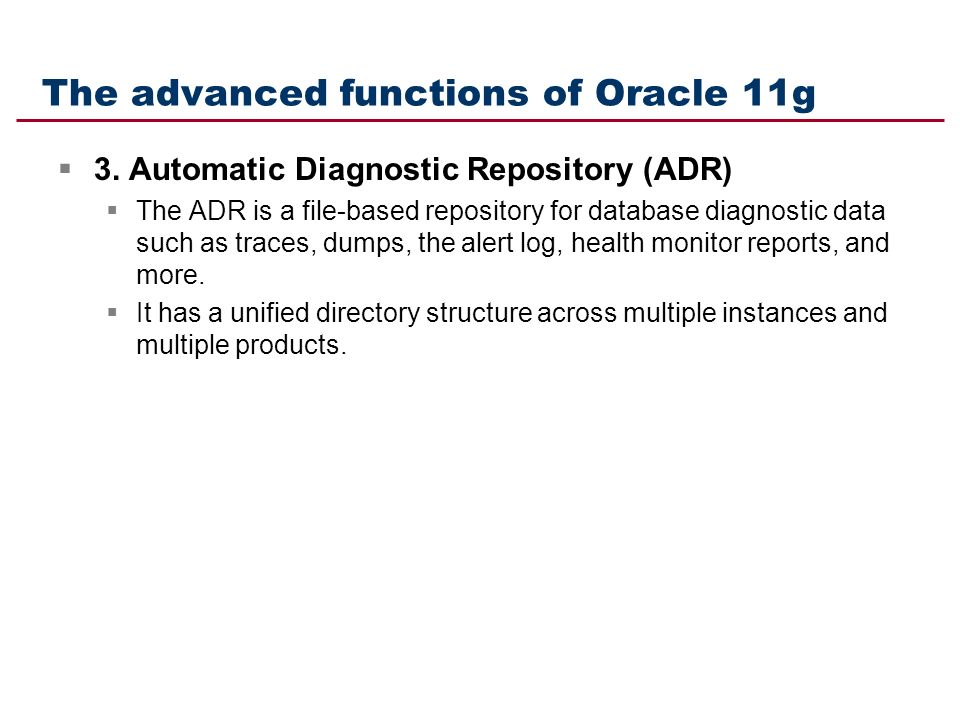 The advanced functions of Oracle 11g  3.