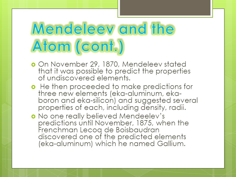 Periodic Table mendeleevs periodic table helped predict properties of : Becky Graessle, Nikki Johnson, and Taylor Falkowski. - ppt download