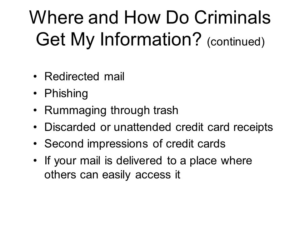 Where and How Do Criminals Get My Information.