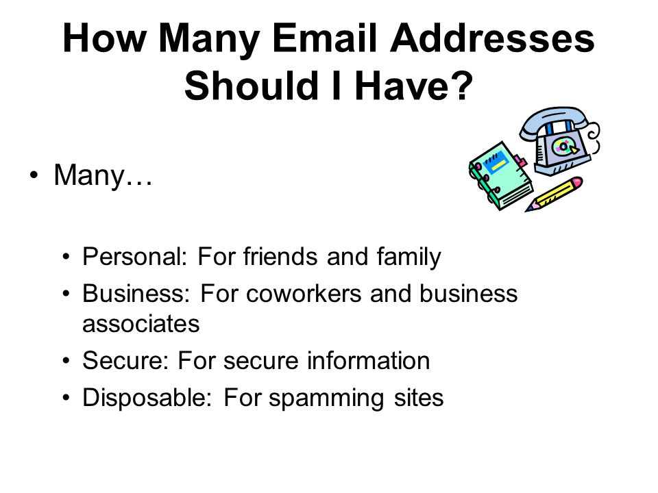 How Many Email Addresses Should I Have.