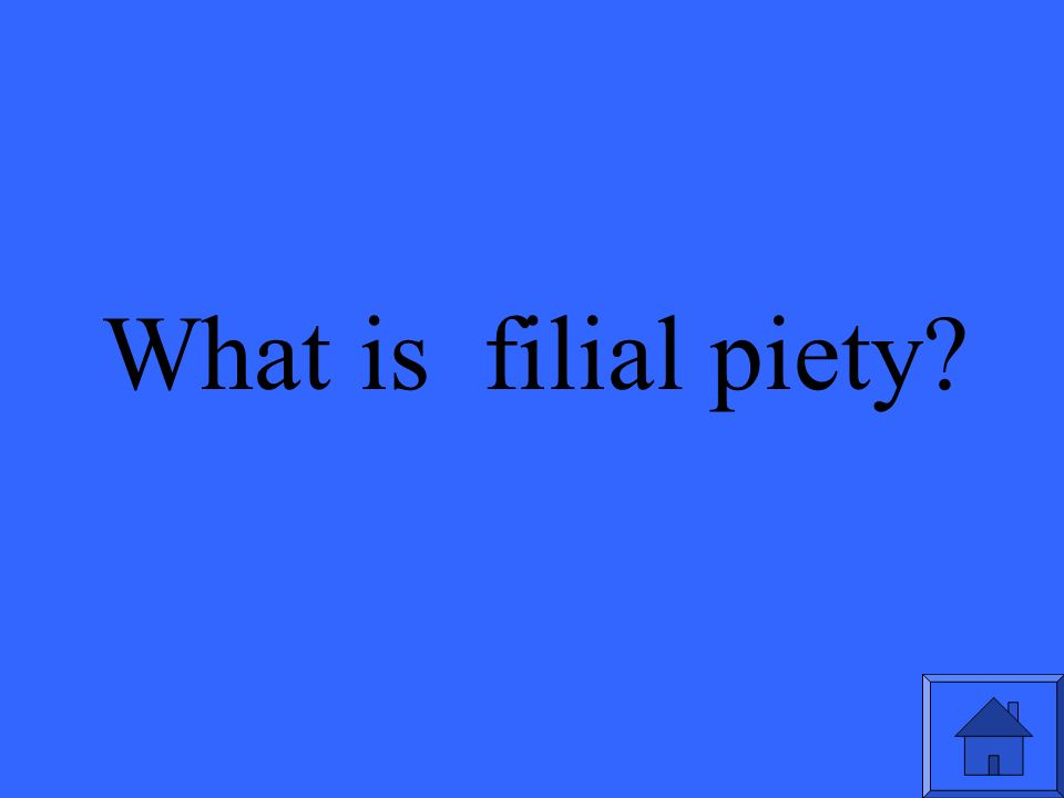 What is filial piety