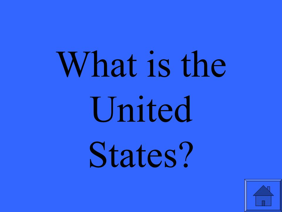 What is the United States
