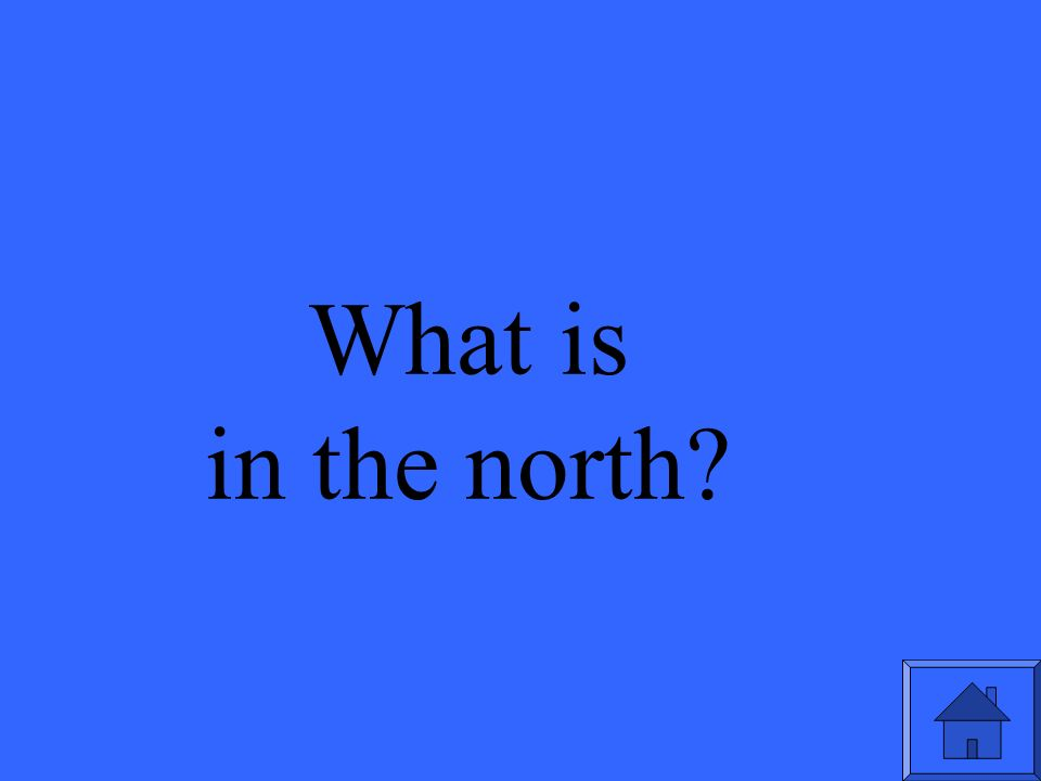 What is in the north
