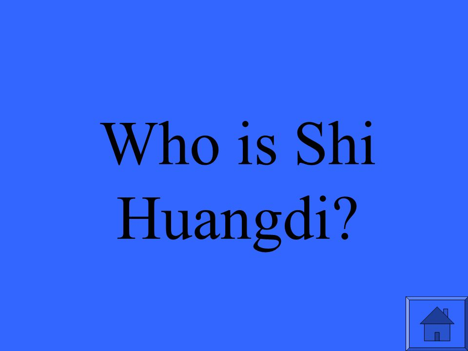 Who is Shi Huangdi