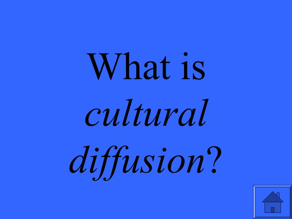 What is cultural diffusion