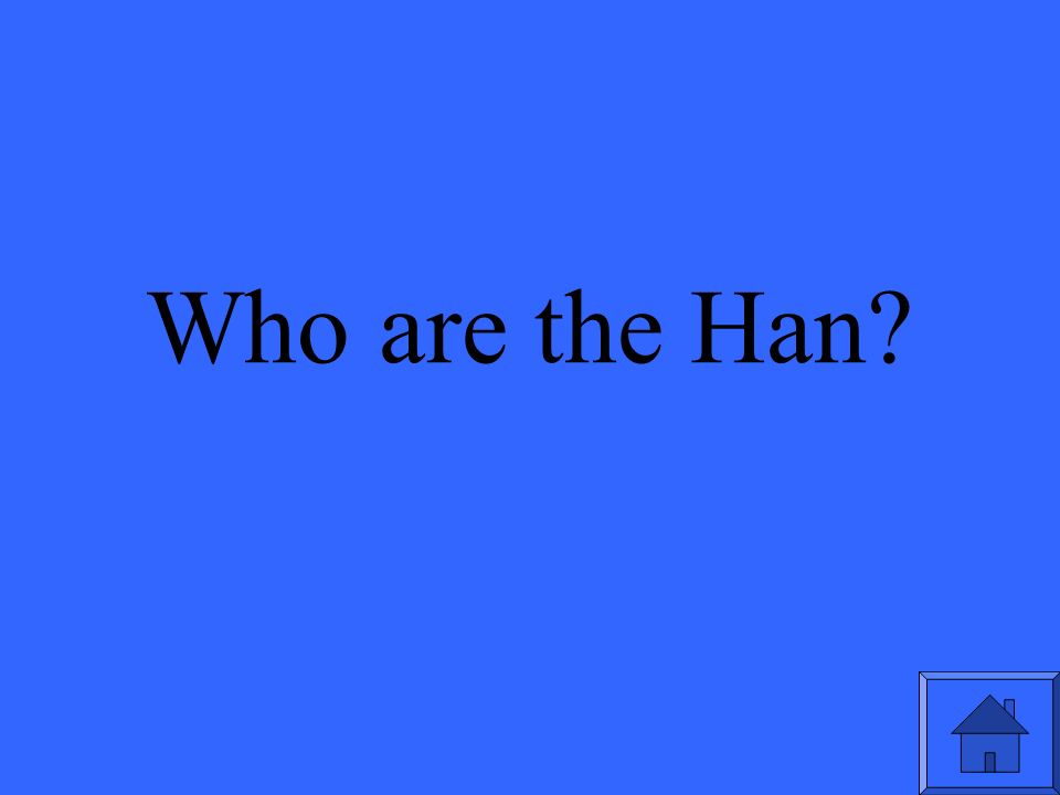 Who are the Han