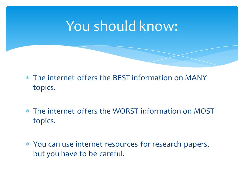 internet research paper topics Chances are pretty good that at least one of your assignments this semester will involve writing a research paper it's pretty easy to conduct research on the internet, never leaving your home, but it just might be the lazy way.