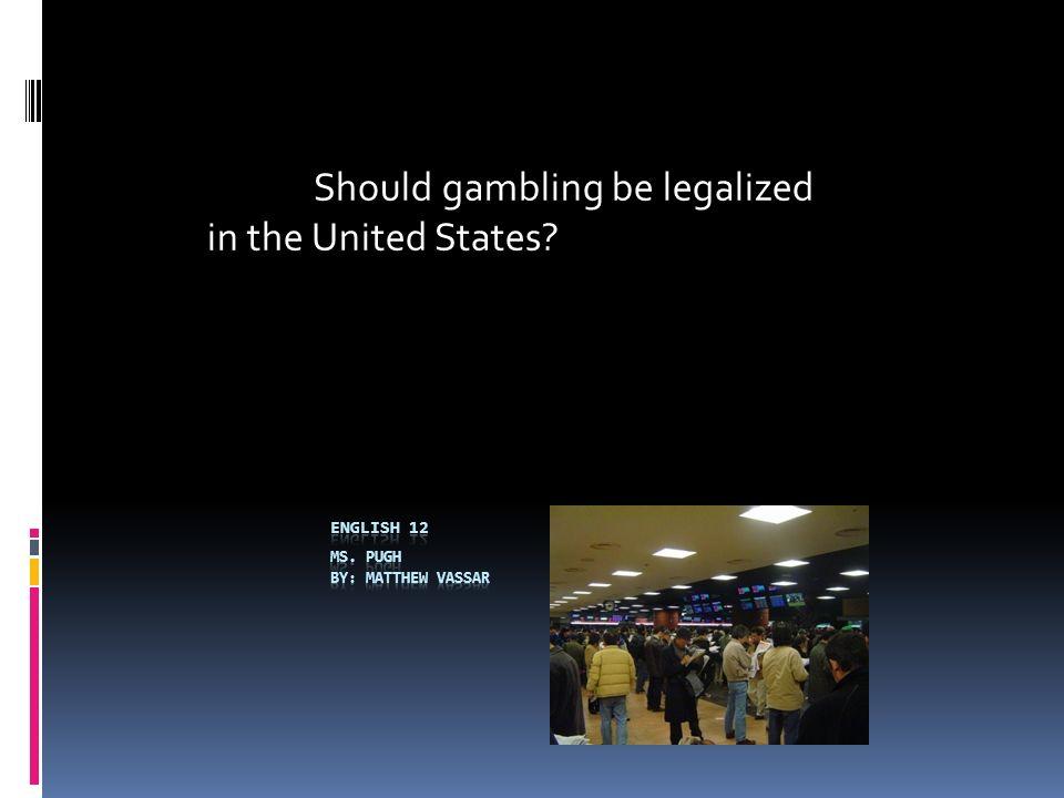 Gambling it legalized should pa casino politics