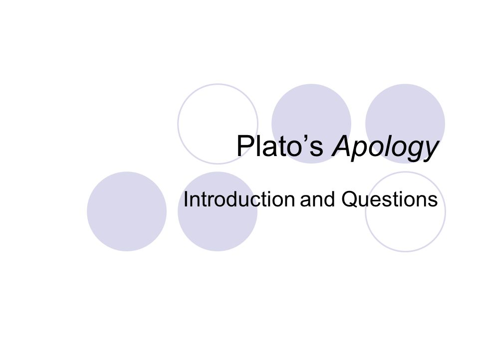 platos apology 2 essay Platos apology of socrates essay platos apology of socrates introduction plato makes it clear, especially in his apology of socrates, that he was one.