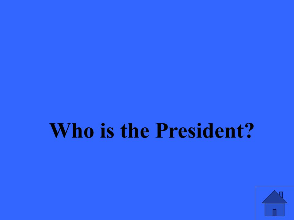 Who is the President