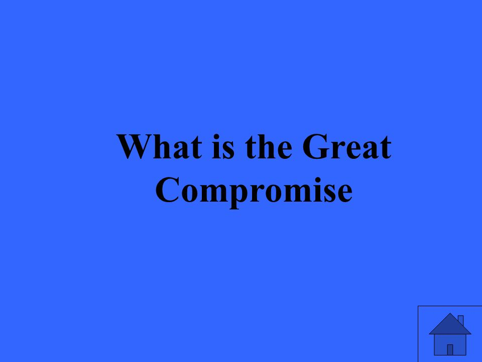 What is the Great Compromise
