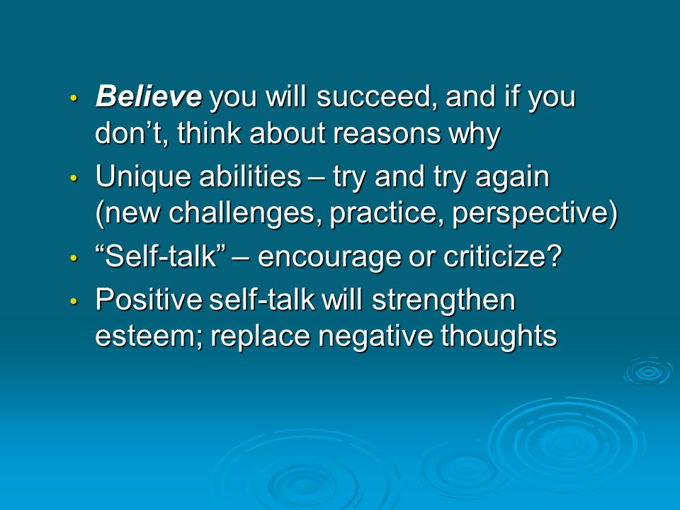 Believe you will succeed, and if you don't, think about reasons why Believe you will succeed, and if you don't, think about reasons why Unique abiliti