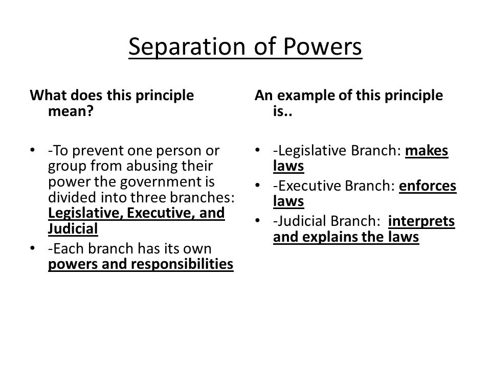 the principle of separation of powers Explain the principle of the separation of powers found in the us constitution the separation of powers is the main underlying principle of the us constitution whereby political power is distributed amongst the three branches of government – the legislature, the executive and the judiciary.