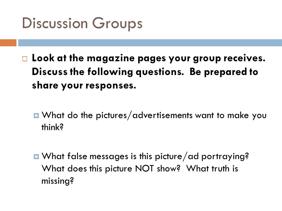 Discussion Groups  Look at the magazine pages your group receives.