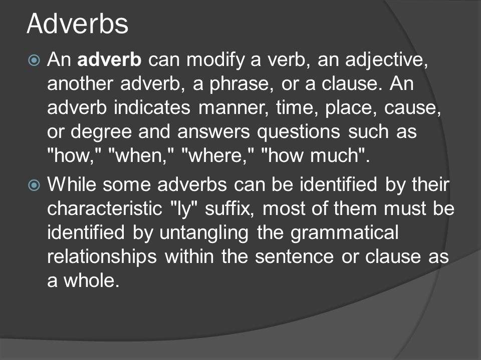 Each part of speech explains not what the word means, but how the ...