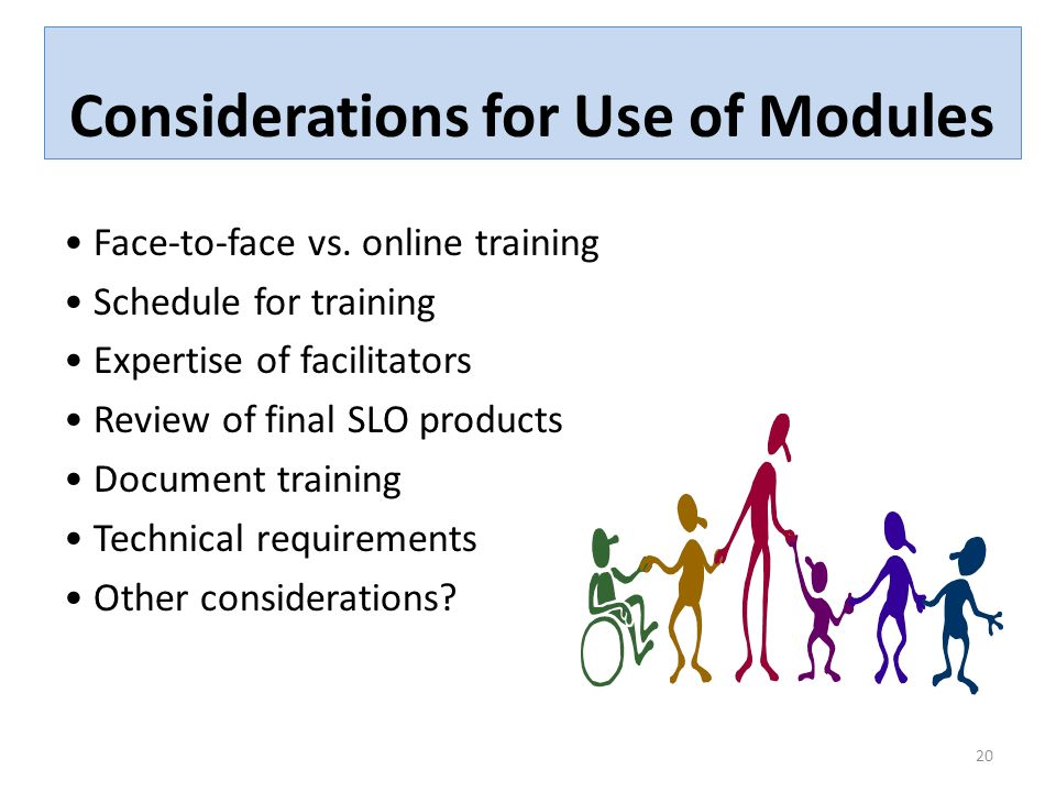 Considerations for Use of Modules Face-to-face vs.