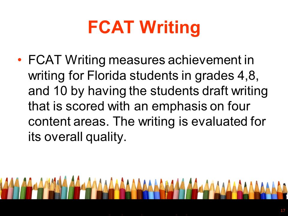 florida comprehensive assessment test essay The fcat (florida comprehensive assessment test) is an interrogation to riddle the knowledge of thin-skinned school students the prove is value by lots and loathed by many.