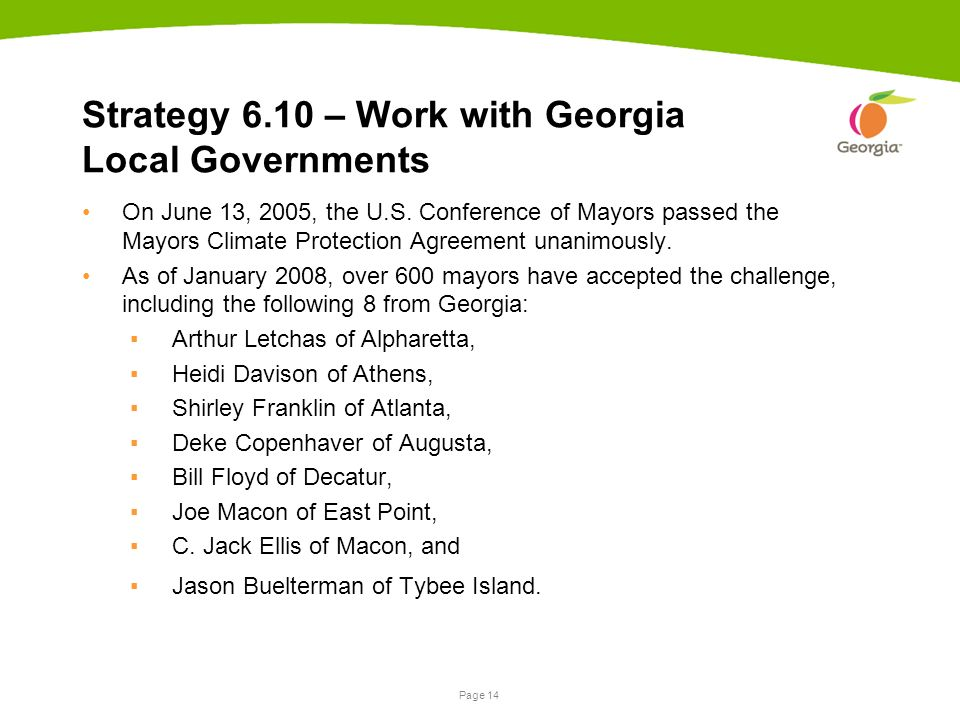 Page 14 Strategy 6.10 – Work with Georgia Local Governments On June 13, 2005, the U.S.