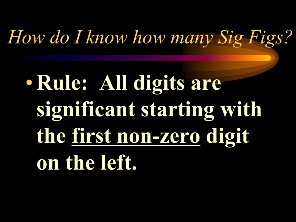 How do I know how many Sig Figs.