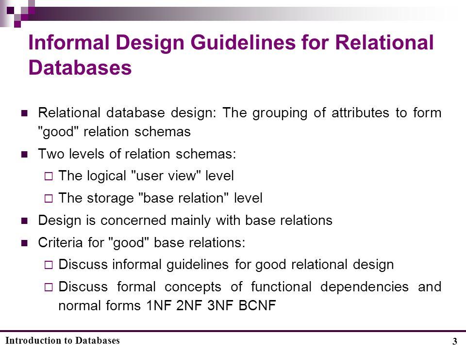 3 introduction to databases 3 informal design guidelines for relational databases relational - Database Design Guidelines