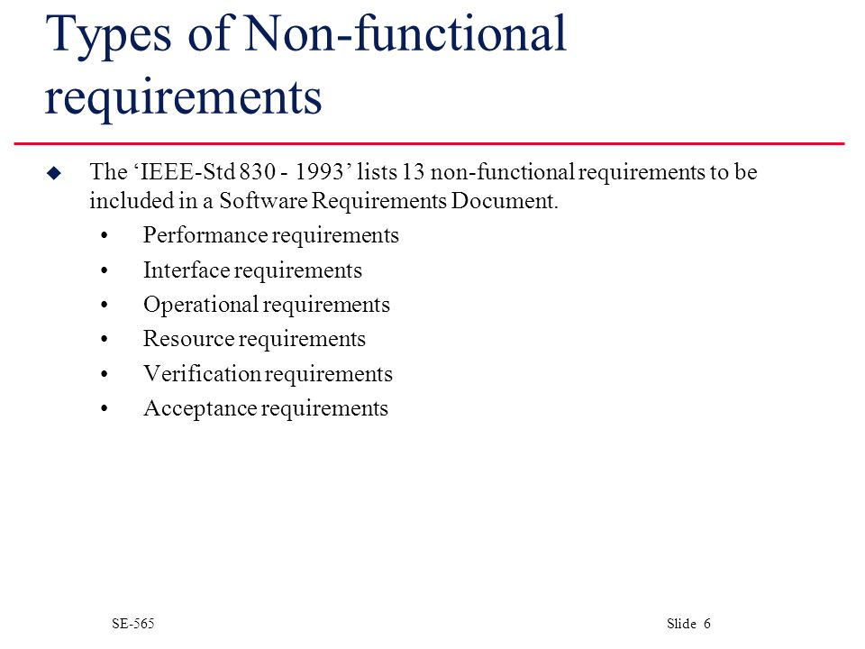 SE 565 Slide 6 Types Of Non Functional Requirements U The IEEE