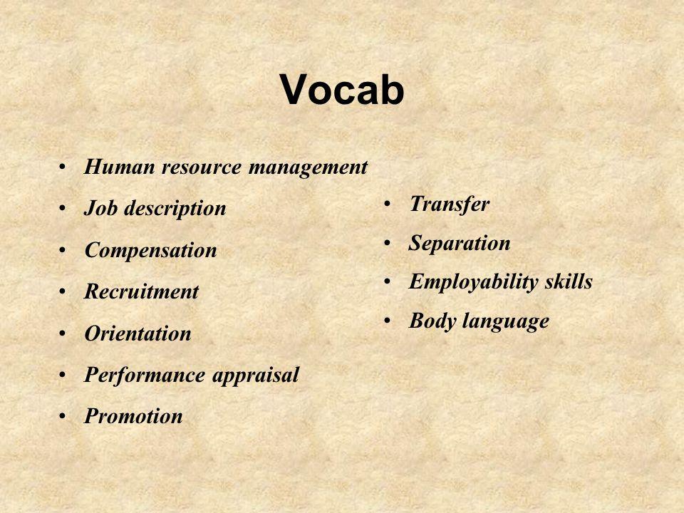 3 Vocab Human Resource Management Job Description Compensation Recruitment  Orientation Performance Appraisal Promotion Transfer Separation  Employability ...