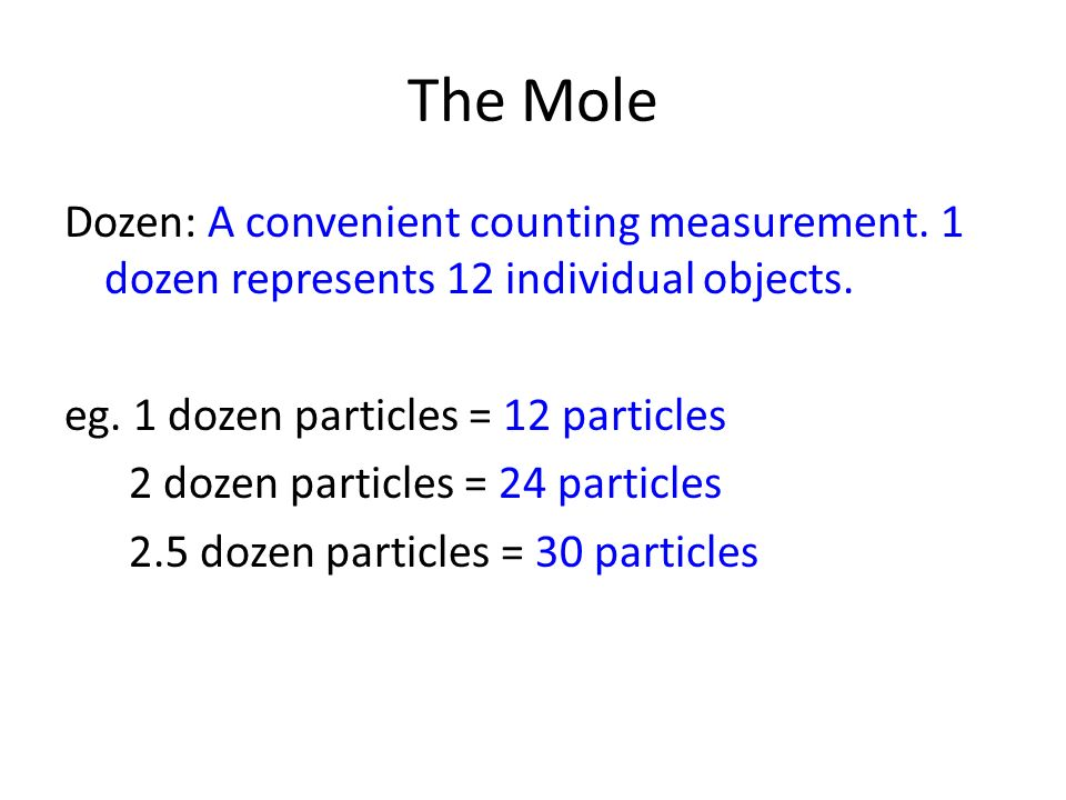 The Mole Dozen: A convenient counting measurement.