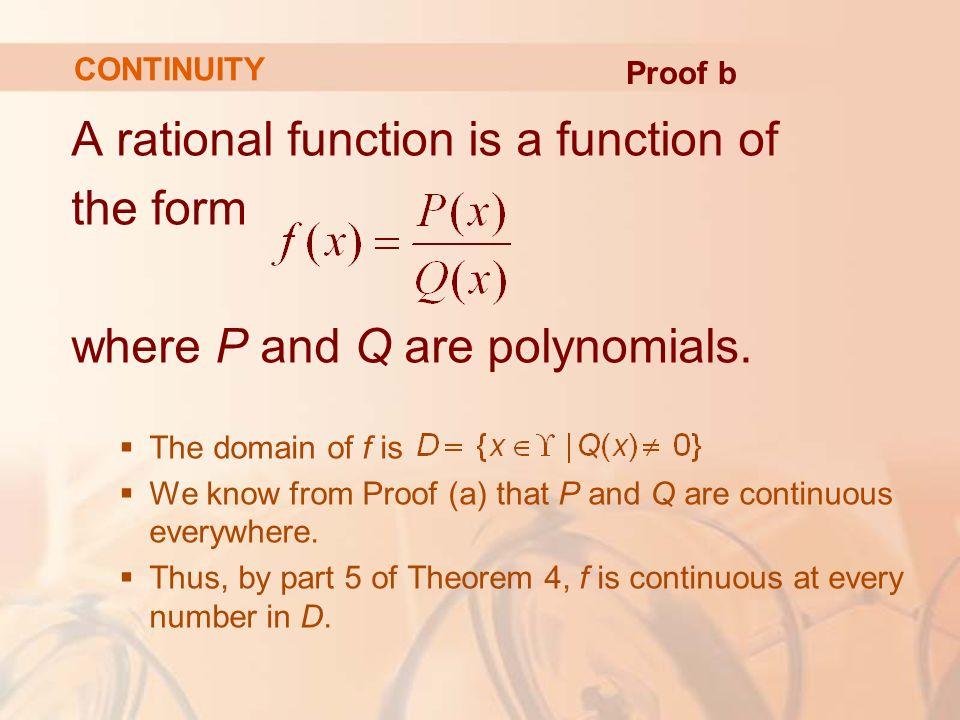 A rational function is a function of the form where P and Q are polynomials.