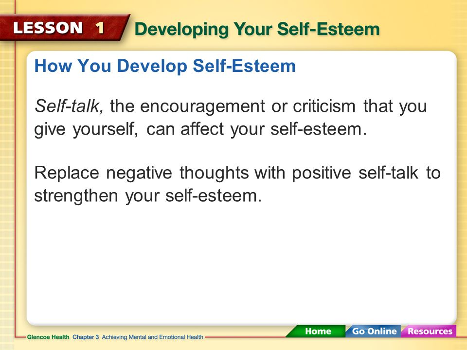 Self-Esteem Trying new challenges can raise your sense of competence. Competence Having enough skills to do something