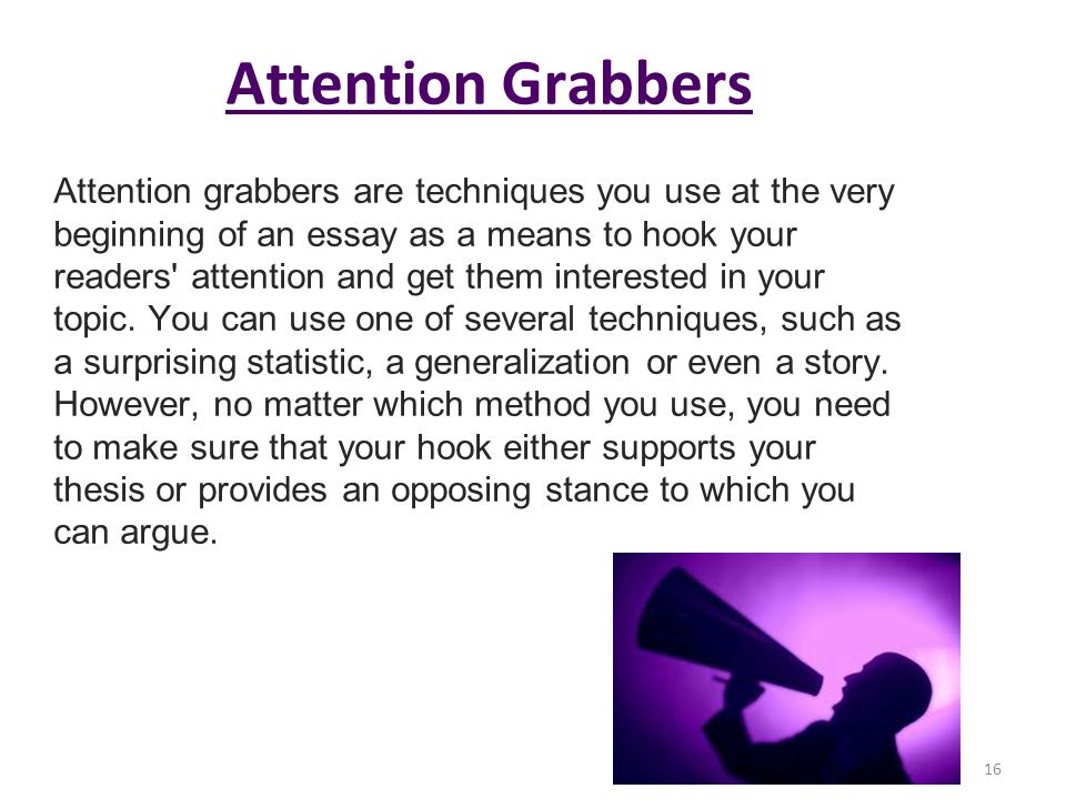 good attention grabbers Here are 31 sample attention grabbing cover letter examples i'm starting to come to terms with the fact that i'm only really good hope i got your attention.