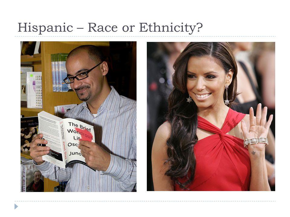 Hispanic – Race or Ethnicity?