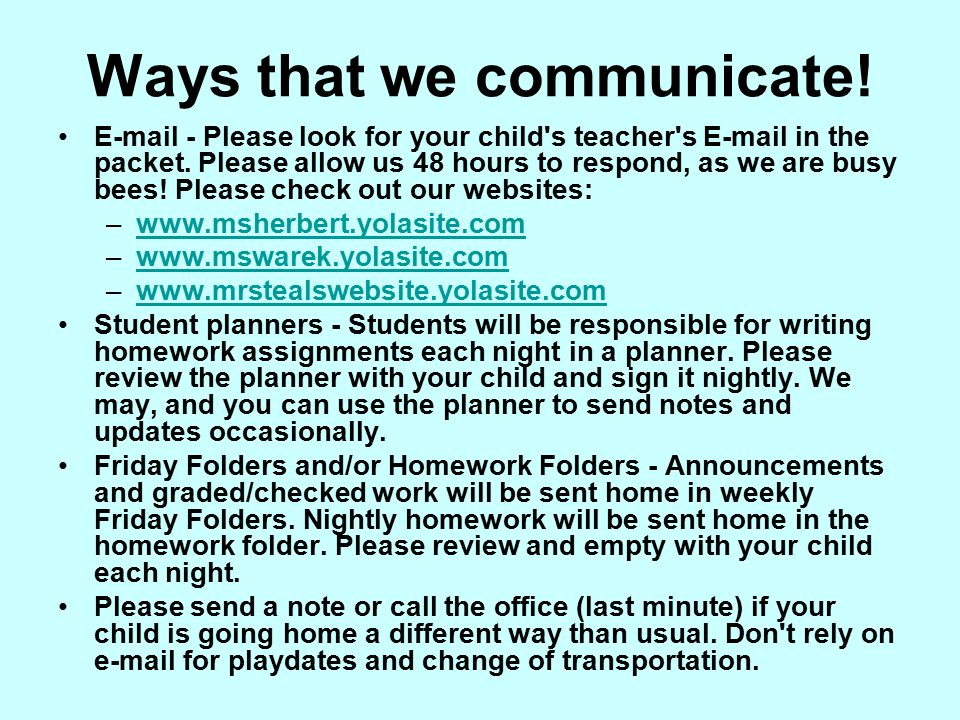 Ways that we communicate.  - Please look for your child s teacher s  in the packet.