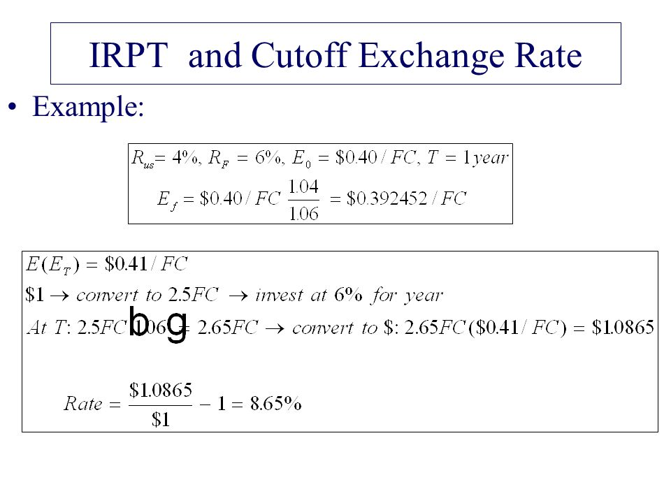 IRPT and Cutoff Exchange Rate Example: