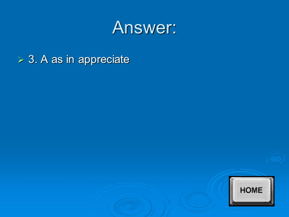 Answer  2. C as in courage