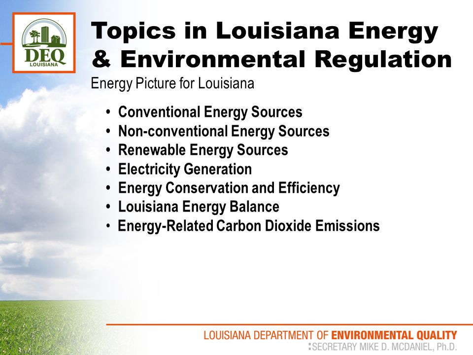 topics in louisiana energy environmental regulation invited  3 conventional