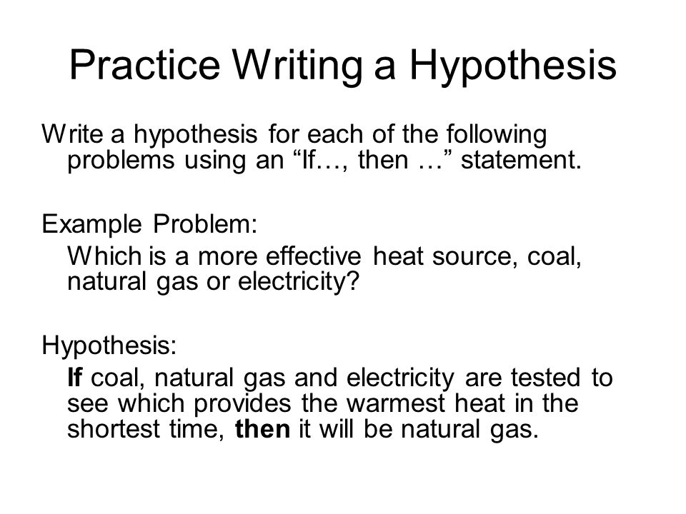 Write a hypothesis for the experiment 100 Original – Writing a Hypothesis Worksheet