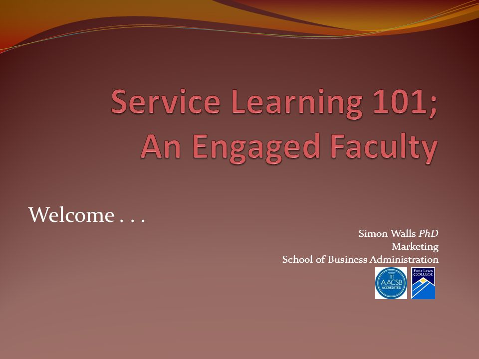 Welcome... Simon Walls PhD Marketing School of Business Administration