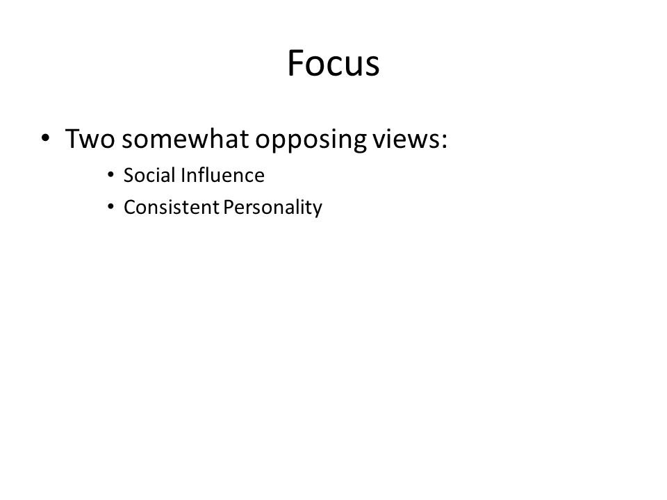 Focus Two somewhat opposing Malleability Examples