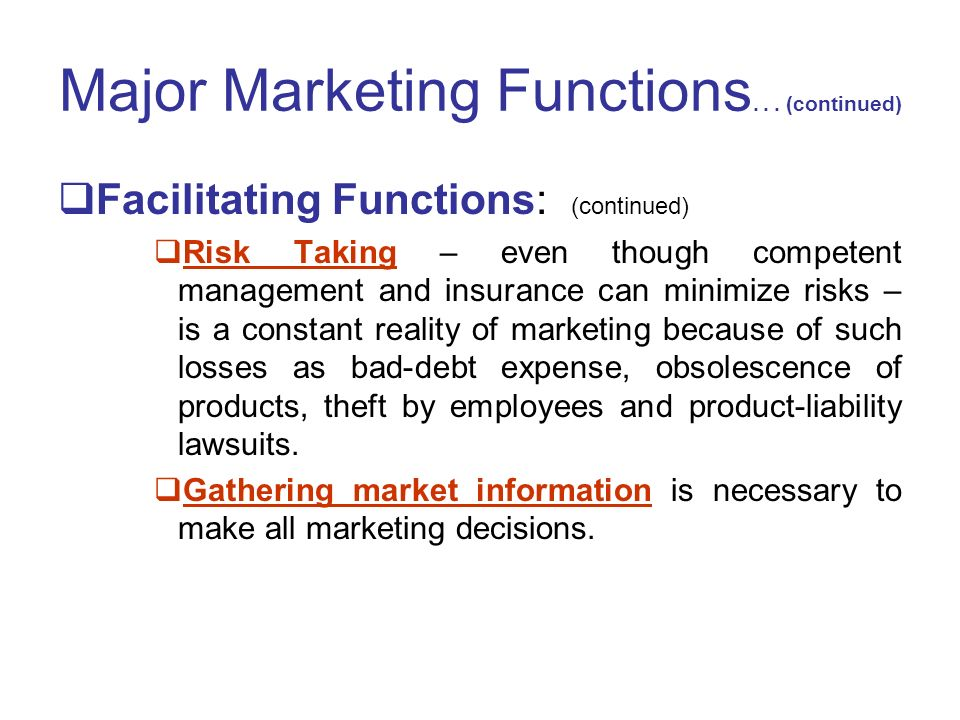 Major Marketing Functions...