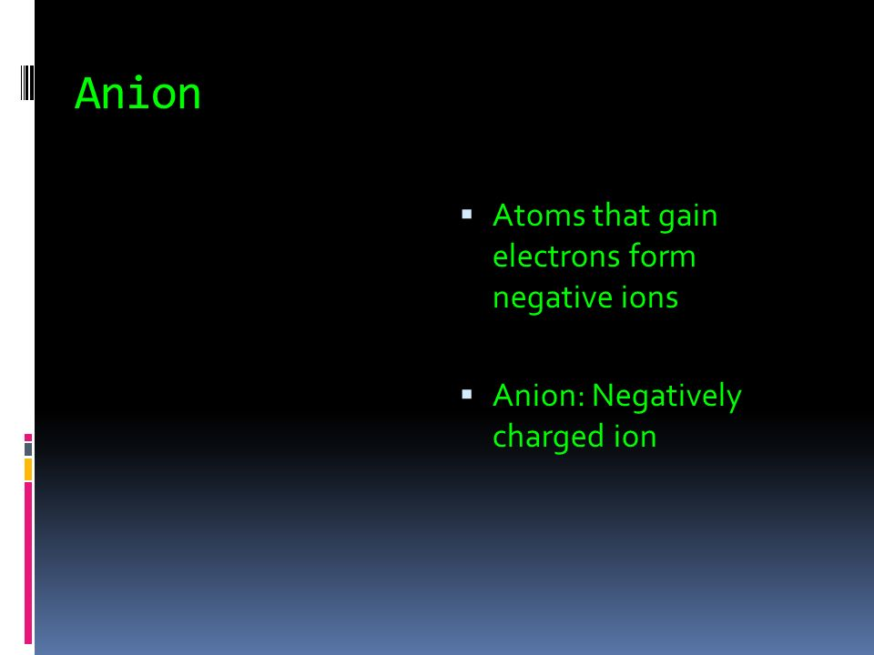 Ions  Ionic bond: a force of attraction between two oppositely charged ions  Ions: are charged particles that form when atoms gain or lose electrons These atoms are said to have charges  Calculate charges by subtracting the number electrons of from the number of protons