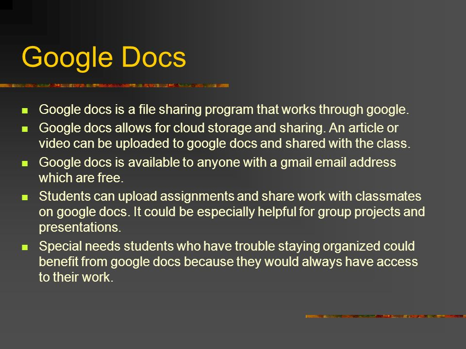 Google docs is a file sharing program that works through google.