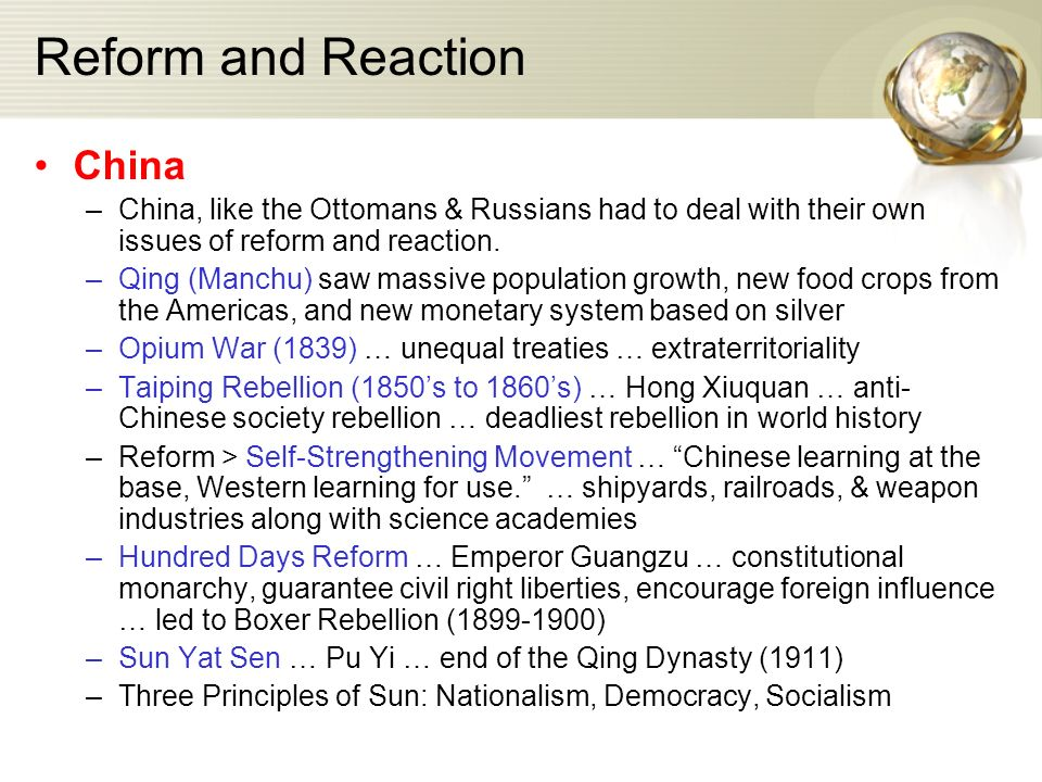 Reform and Reaction China –China, like the Ottomans & Russians had to deal with their own issues of reform and reaction.