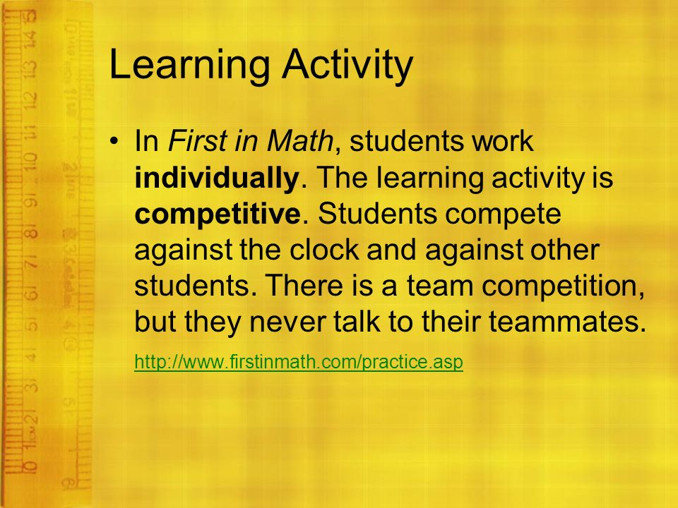 Learning Activity In First in Math, students work individually.