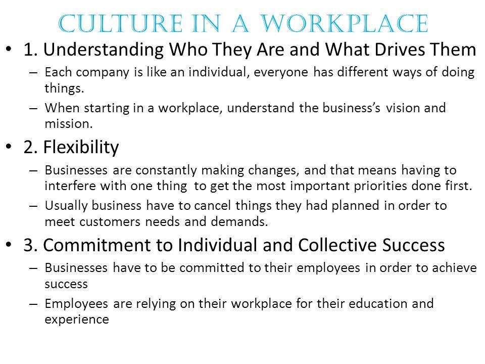 Culture In A Workplace 1.