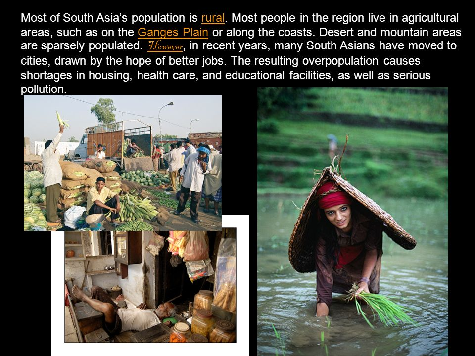 Most of South Asia's population is rural.
