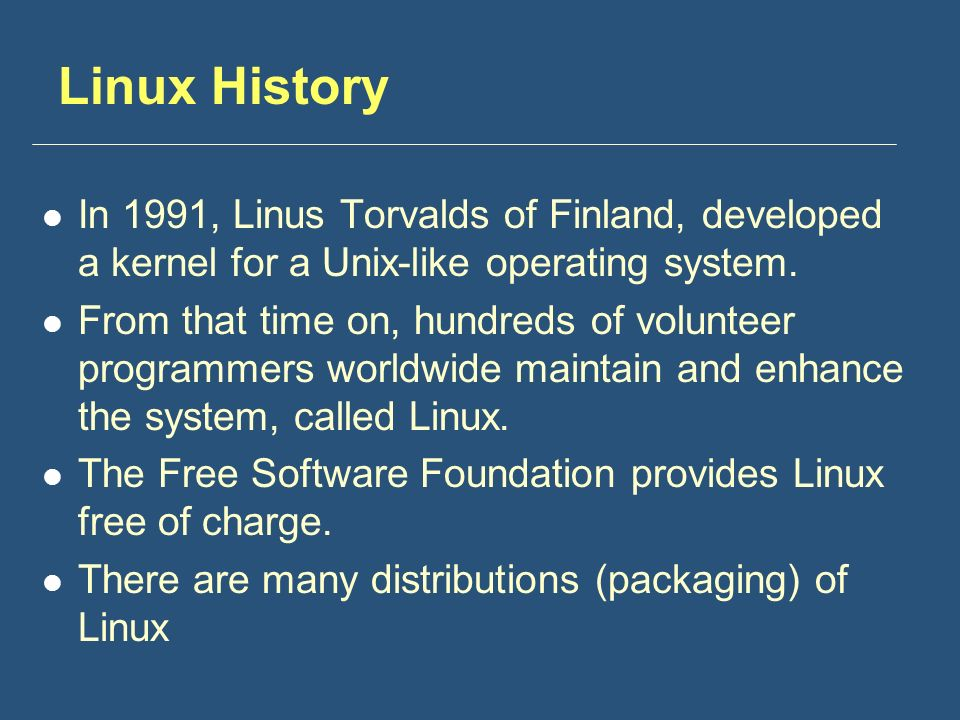Linux History In 1991, Linus Torvalds of Finland, developed a kernel for a Unix-like operating system.