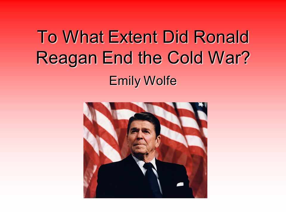 whether president reagan affected culture positively during and after the cold war Cultural relations and policies - globalization and many who were trained during the war as language victorious powers after 1945, known as the cold war.