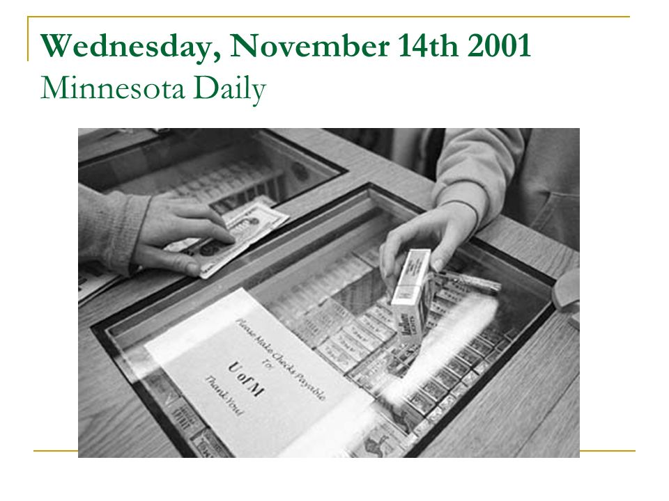 Wednesday, November 14th 2001 Minnesota Daily