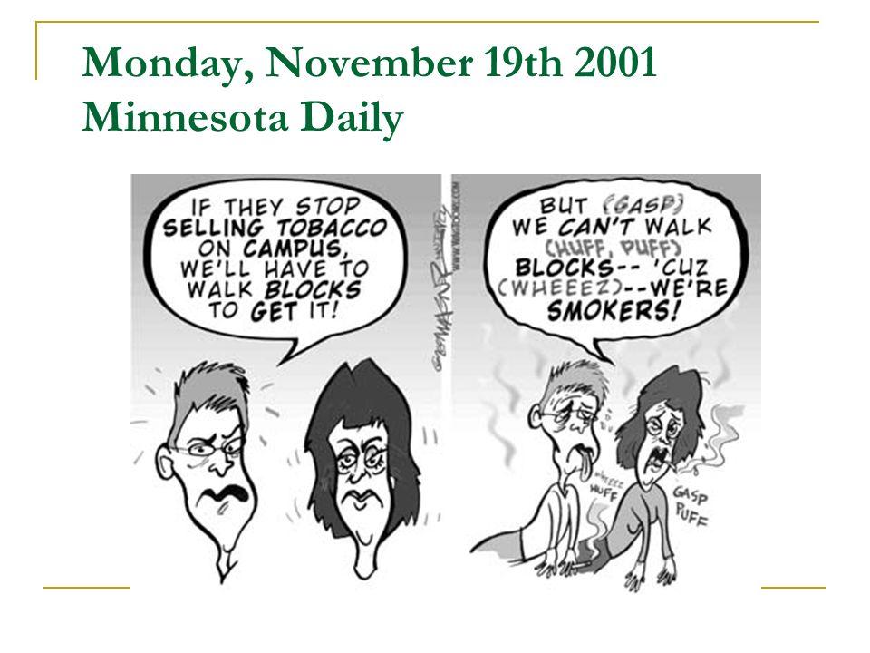 Monday, November 19th 2001 Minnesota Daily