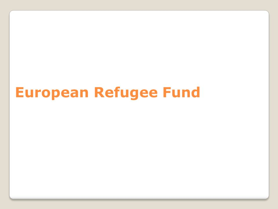 European Refugee Fund